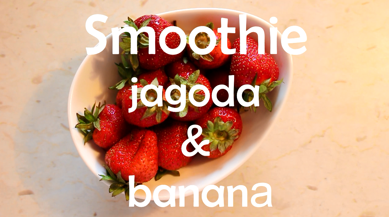 Smoothie Jagoda i Banana