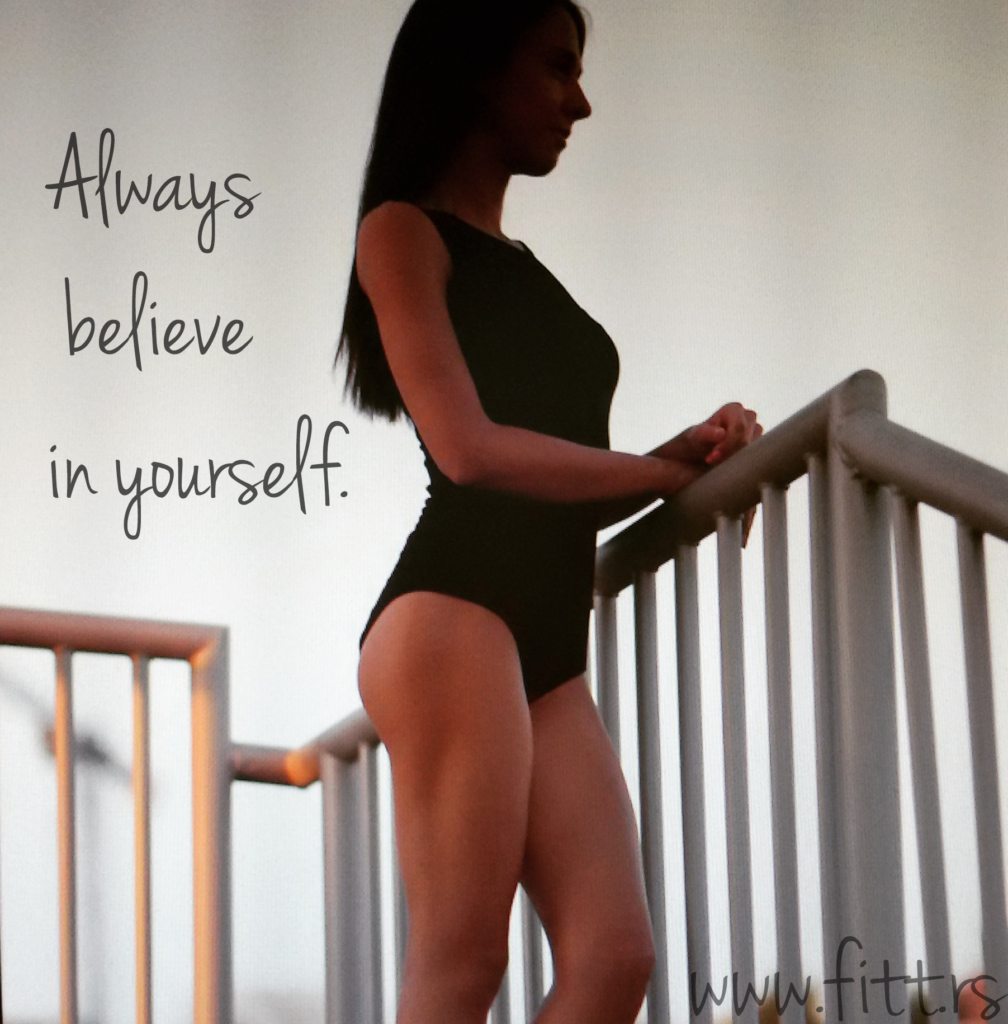 always believe in yousrself
